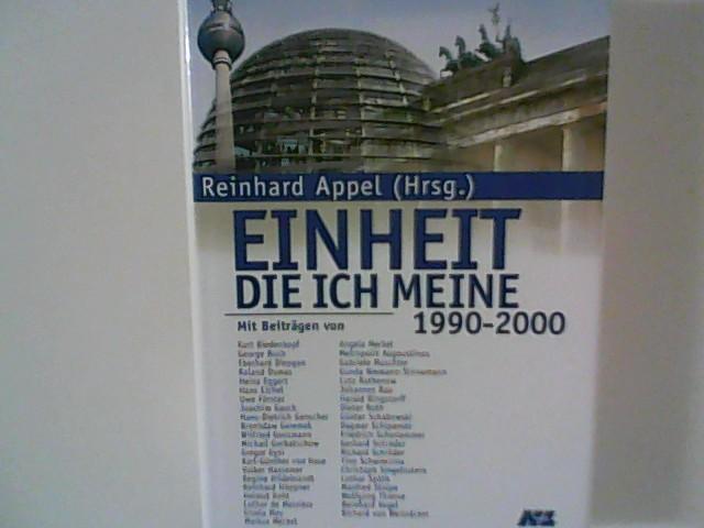 Einheit, die ich meine: Reinhard, Appel:
