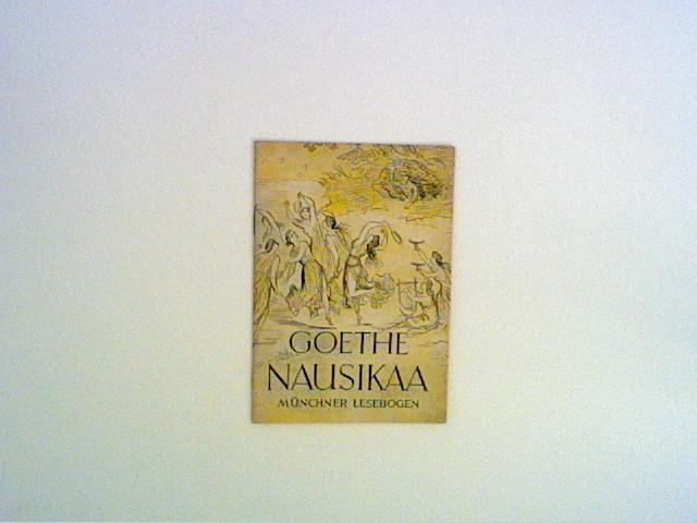 Nausikaa, Münchner Lesebogen Nr.45: Goethe, Johann Wolfgang