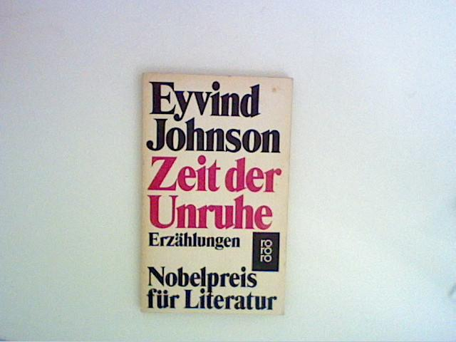 Zeit der Unruhe.: Johnson, Eyvind: