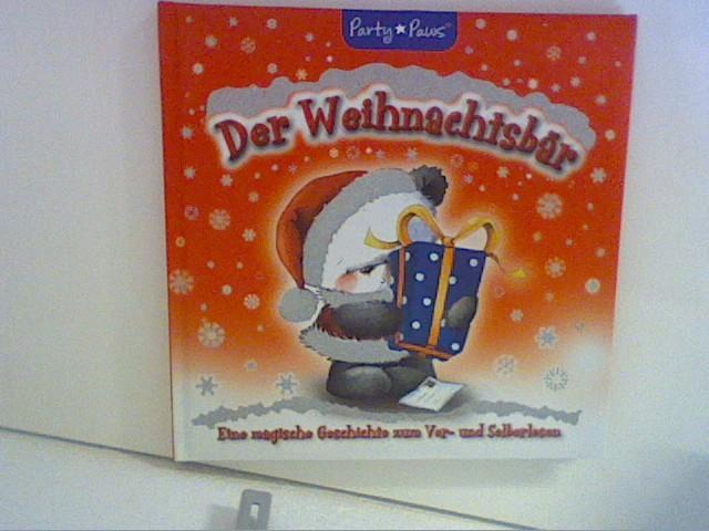 Der Weihnachtsbär eine magische Geschichte zum Vor- und Selberlesen , Übers.: Twinbooks, München - unbekannt