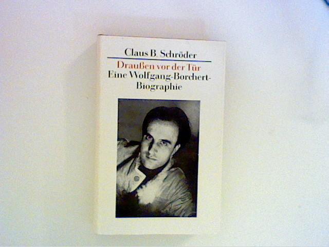 drauen vor der tr eine wolfgang borchert biographie schrder - Wolfgang Schuble Lebenslauf