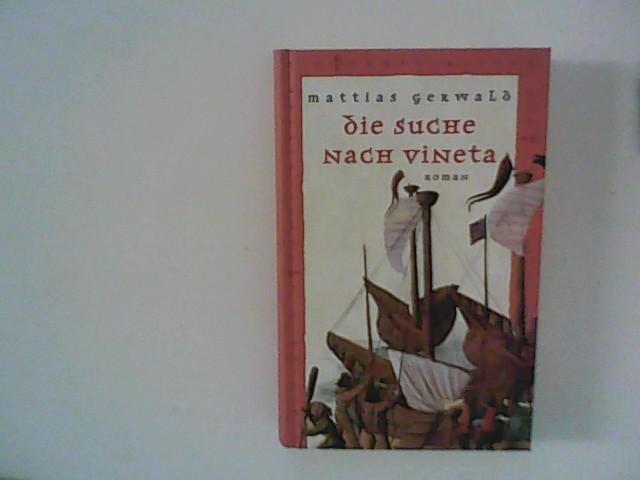 Die Suche nach Vineta : Roman.: Gerwald, Mattias: