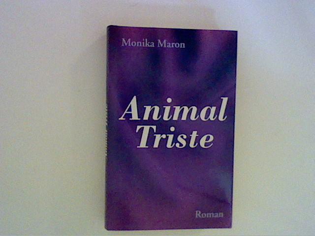 Animal Triste: Maron, Monika: