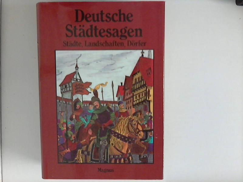 Deutsche Städtesagen. illustrierte Gesamtausgabe-Sagen aus deutschen Landschaften: Petersdorf, Bodo von: