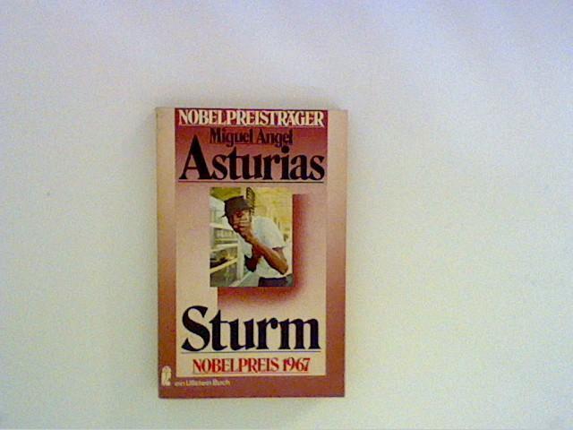 Sturm : Roman. Aus d. Span. von: Asturias, Miguel Angel: