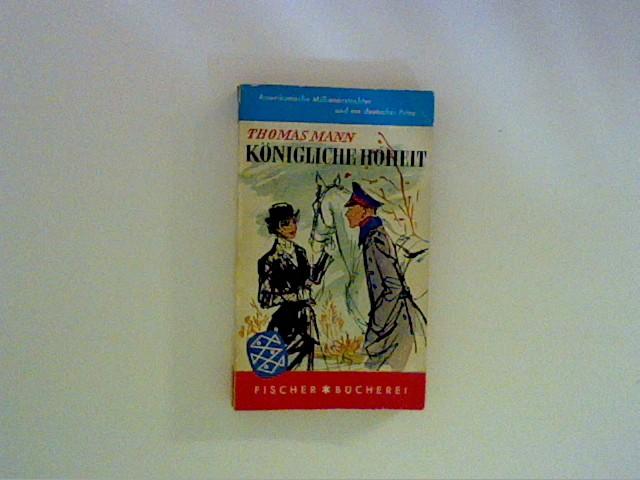 Königliche Hoheit: Mann, Thomas.: