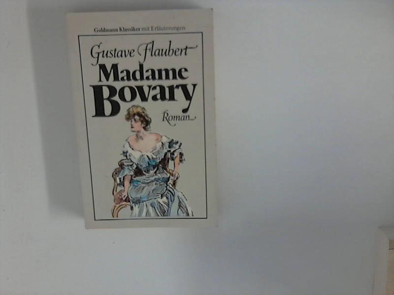 Madame Bovary : Roman. [Aus d. Franz.: Flaubert, Gustave: