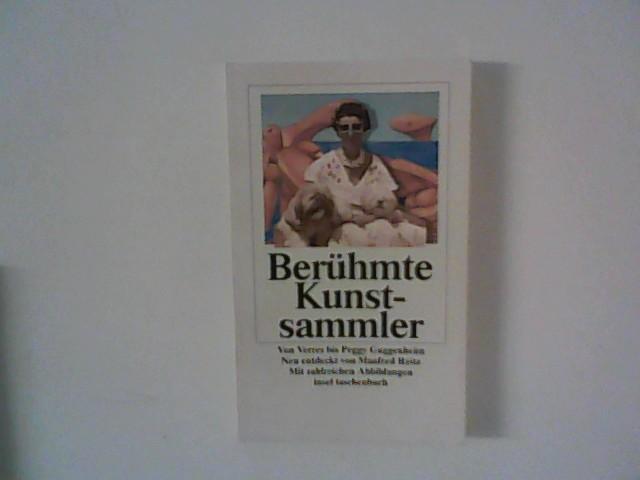 Berühmte Kunstsammler. Von Verres bis Peggy Guggenheim. - Reitz, Manfred