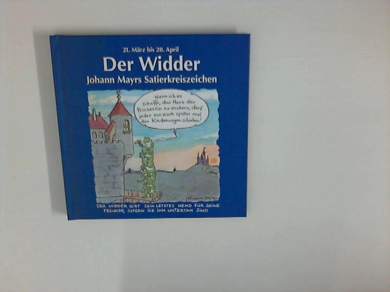 Johann Mayrs Satierkreiszeichen : Der Widder: Mayr, Johann: