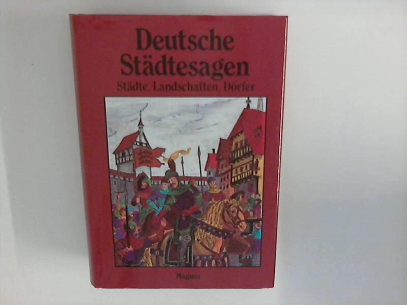 Deutsche Städtesagen: Sagen aus deutschen Landschaften, Städten,: Petersdorf, Bodo von: