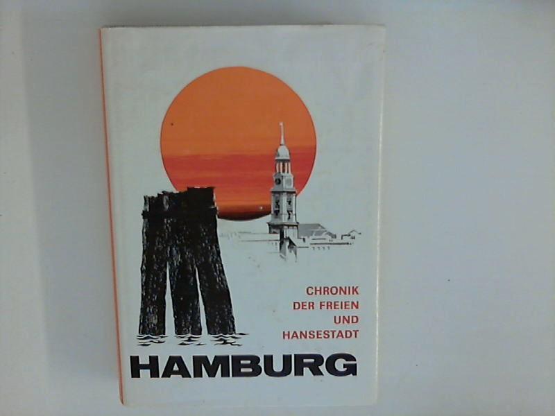 Heimatchronik der Freien und Hansestadt Hamburg. 2.erw.: Lehe, Erich von: