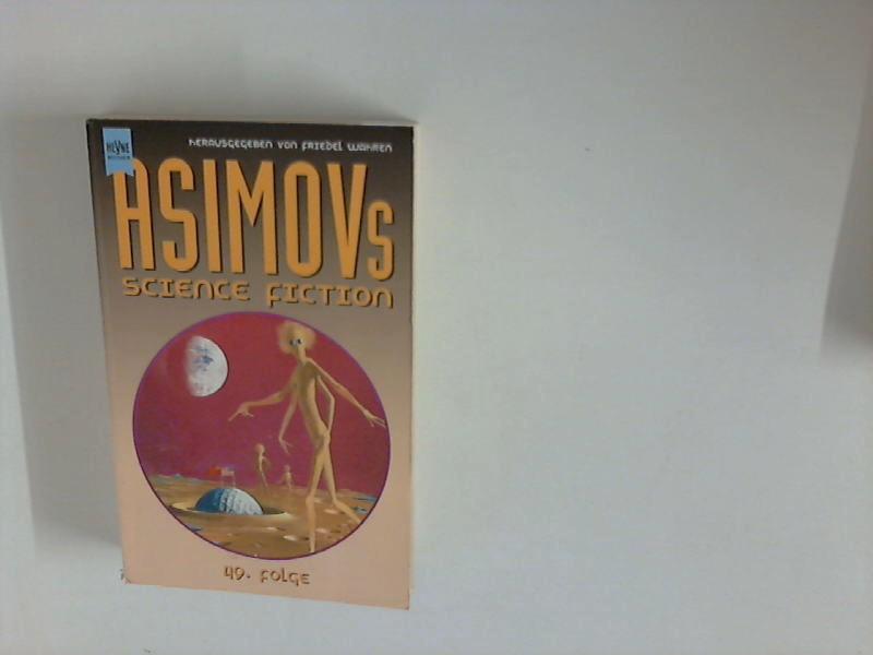 Asimov's science fiction; Teil: Folge 49. Aus dem Amerkanischen übersetzt von Ulrich Fröschle, Jürgen Langowski . - Jechke, Wolfgang Hrsg.