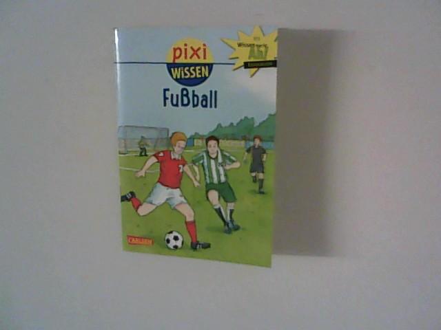 Pixi Wissen, Band 23: Fußball: Thörner, Cordula:
