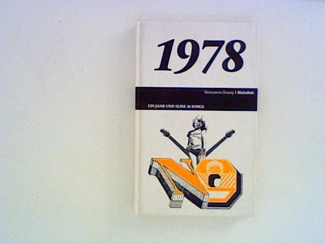 1978. Ein Jahr und seine Songs: Oehmke, Philipp: