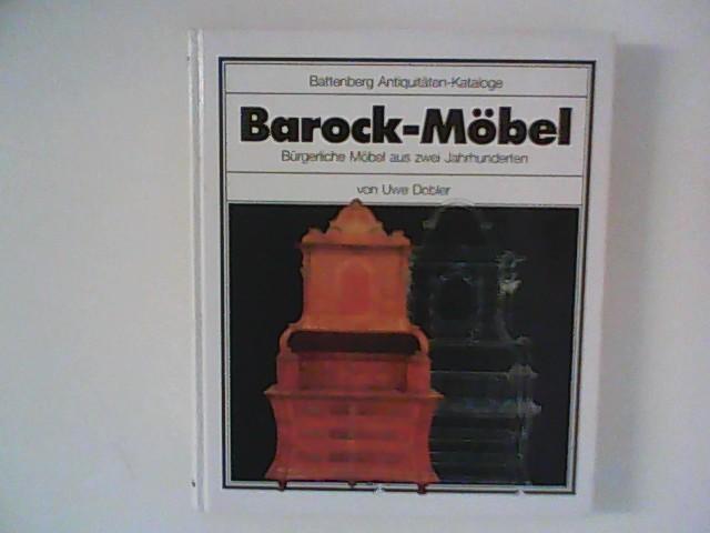 barockmoebel buergerliche moebel von uwe dobler zvab. Black Bedroom Furniture Sets. Home Design Ideas