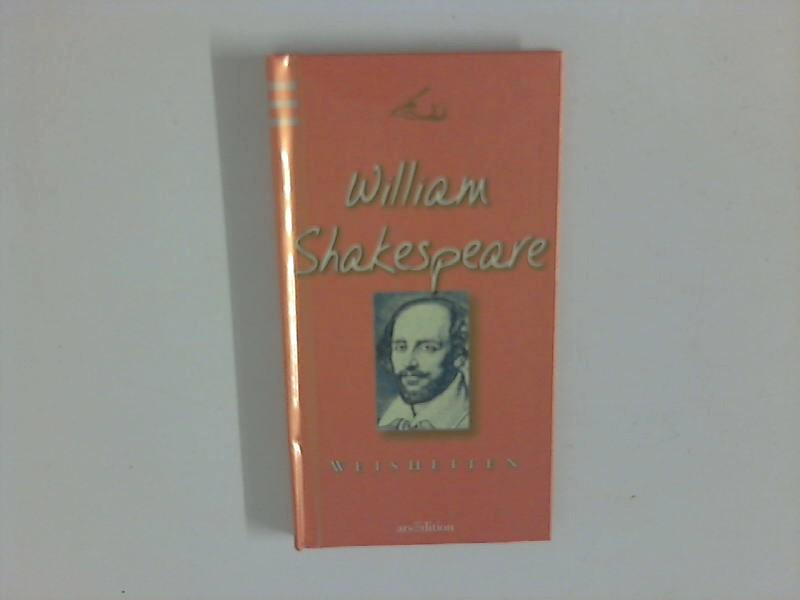 Weisheiten Textausw.: Ulla Fölsing: Shakespeare, William: