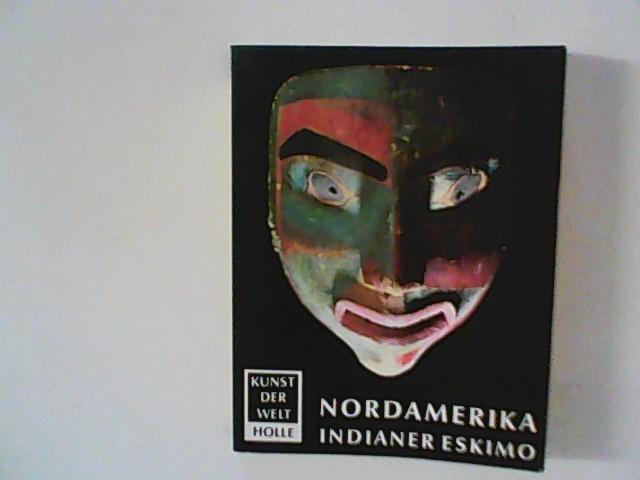 Nordamerika / Indianer / Eskimo / Westindien. Kunst der Welt P 12