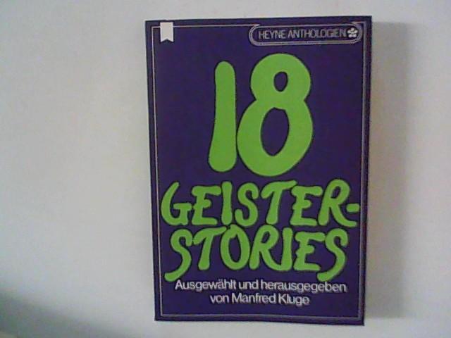 Achtzehn Geister- Stories. - Kluge, Manfred