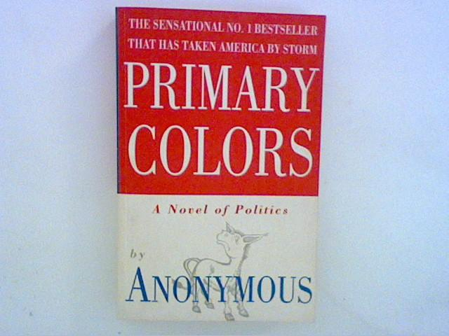 Primary Colors by Anonymous - AbeBooks