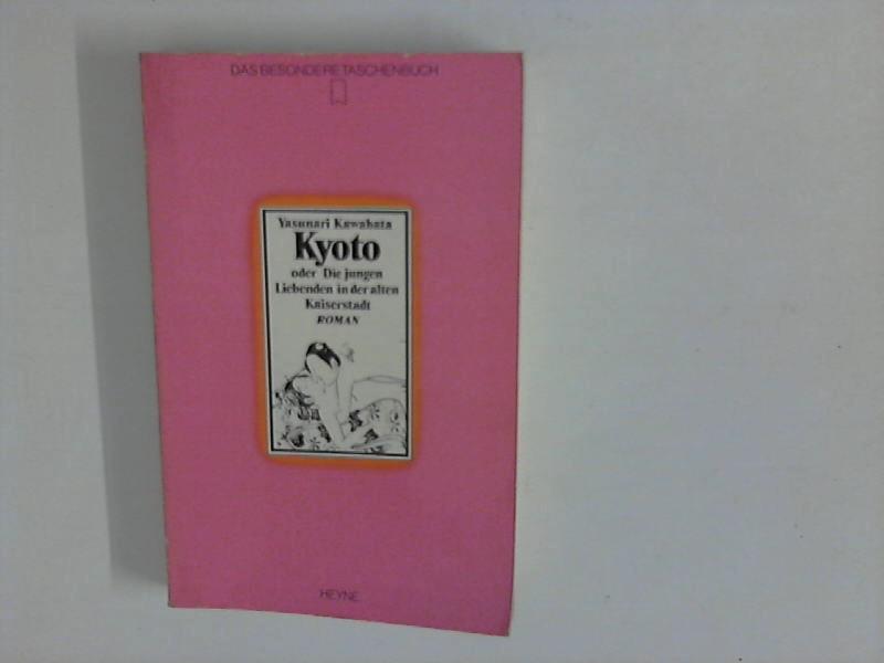 Kyoto oder die jungen Liebenden in der: Kawabata, Yasunari: