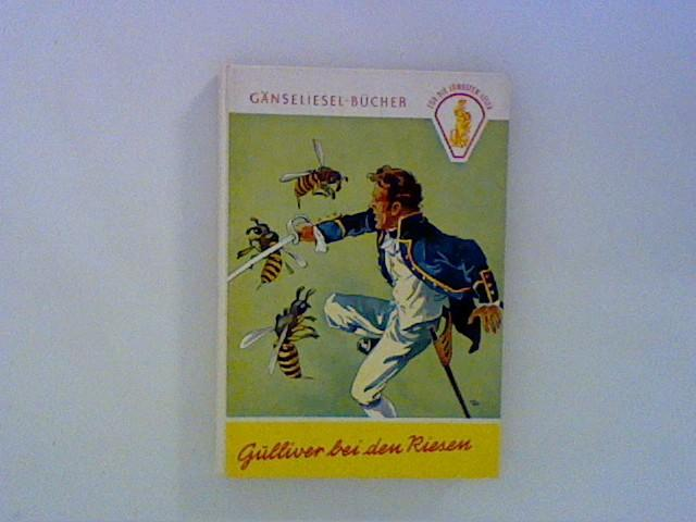 Gulliver bei den Riesen: Swift, Jonathan: