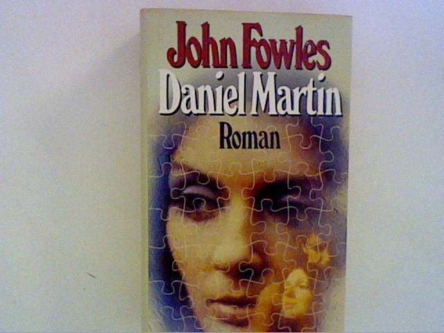 Daniel Martin. Roman: Fowles, John::