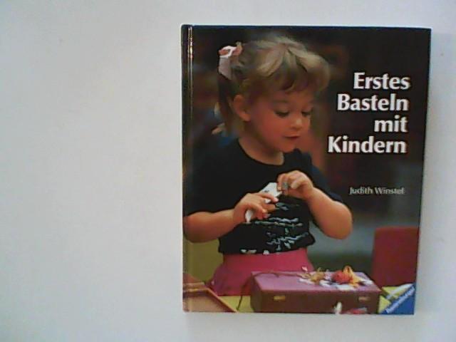 Erstes Basteln mit Kindern - Judith Winstel