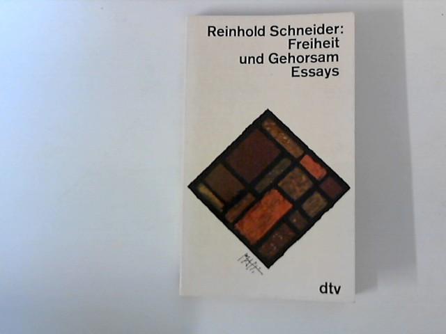 Freiheit und Gehorsam: Schneider, Reinhold: