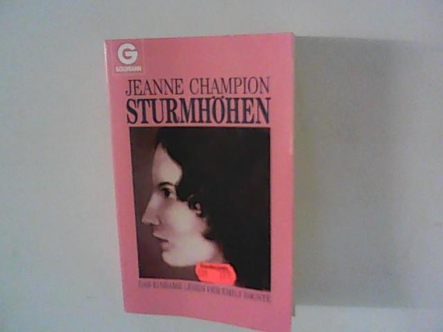 Sturmhöhen : Das einsame Leben der Emily Bronte. - Champion, Jeanne