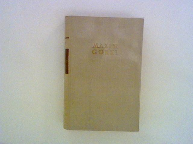 Klim Samgin. Erstes Buch Bd. 1: Maxim, Gorki: