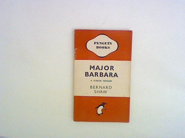 Major Barbara: A Screen Version: Shaw, Bernard: