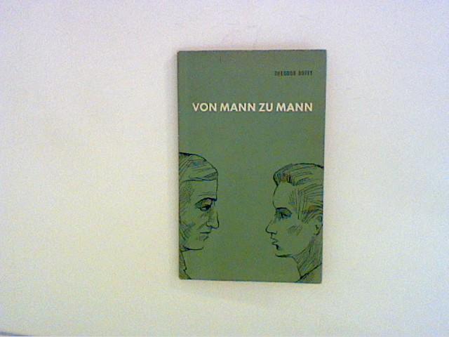 Von Mann zu Mann : Eine Einführung: Bovet, Theodor: