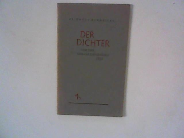 Der Dichter vor der heraufziehenden Zeit: Schneider, Reinhold:
