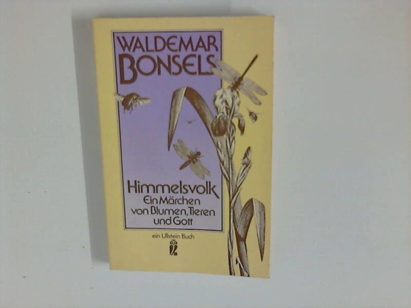 Himmelsvolk : Ein Märchen von Blumen, Tieren: Bonsels, Wlademar: