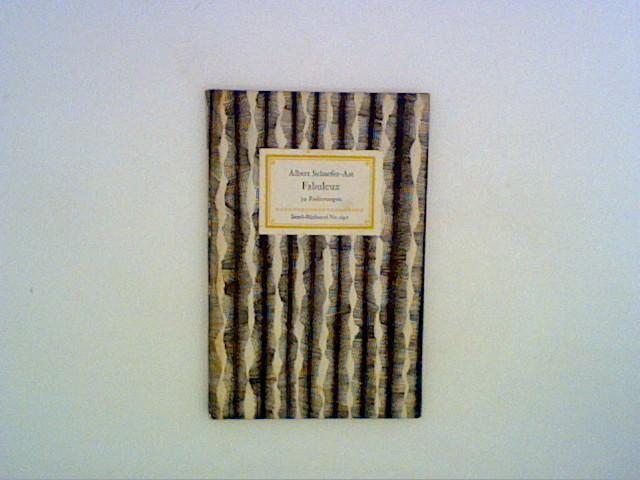 Fabuleux. 34 Radierungen Insel -Bücherei Nr. 691: Schaefer-Ast, Albert: