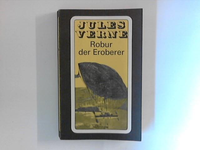 Robur der Eroberer. Übers. von Peter Laneus.: Verne , Jules: