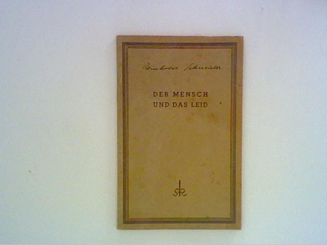 Der Mensch und das Leid in der: Schneider, Reinhold: