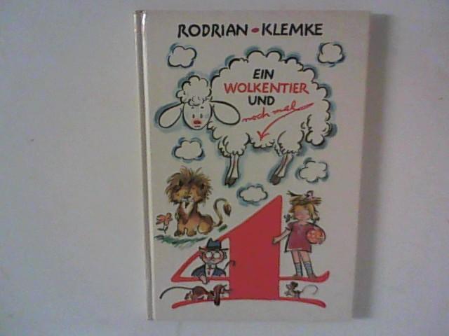 Ein Wolkentier und noch mal vier : Rodrian, Fred und
