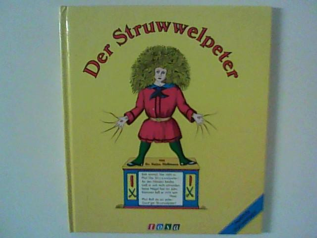 Der Struwwelpeter: Hoffmann, Heinr.: