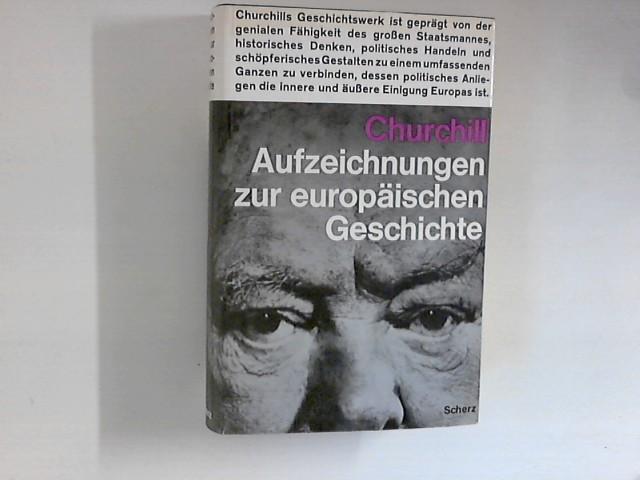 Aufzeichnungen zur europäischen Geschichte: Churchill, Winston: