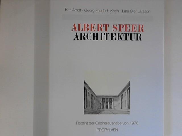 Albert Speer - Architektur: Arbeiten 1933-1942: Arndt, Karl, Georg