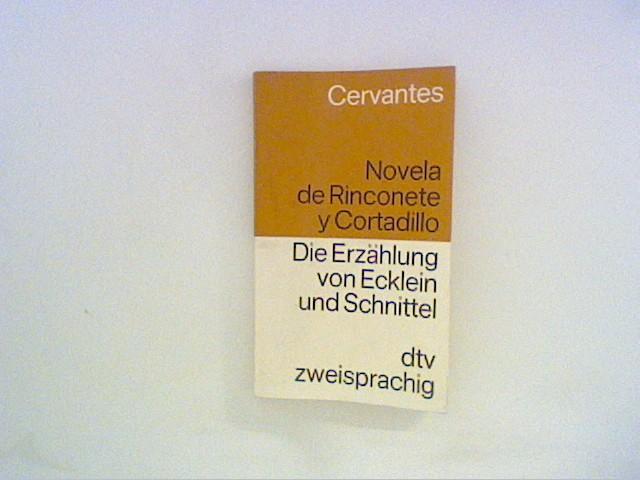 Novela de Rinconete y Cortadillo ; Die: Miguel, de Cervantes