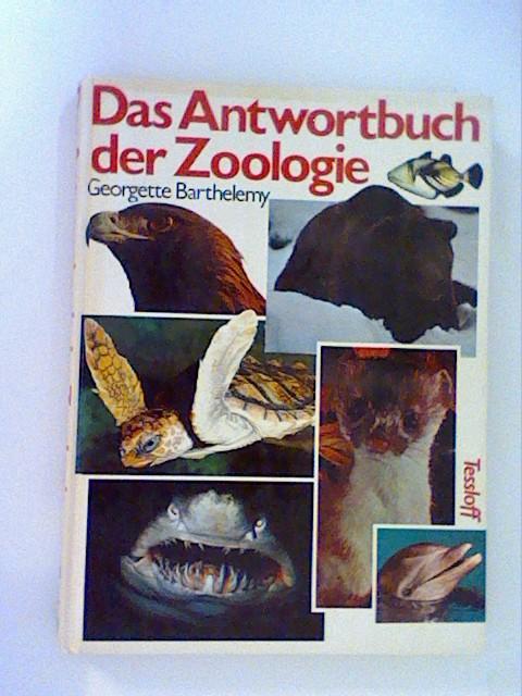 Das Antwortbuch der Zoologie: Barthelemy, Georgette: