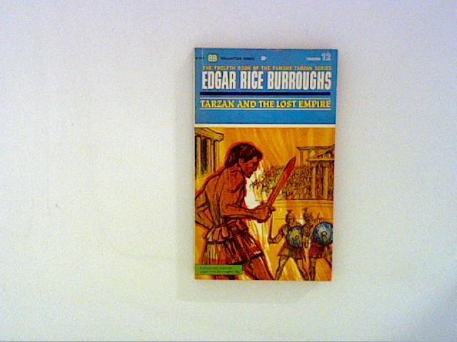 Tarzan and the Lost Empire: Burroughs, Edgar Rice: