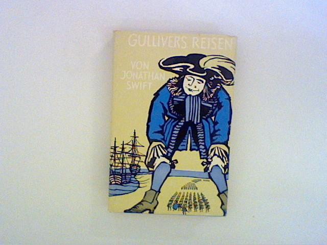 Gullivers Reisen zu den Zwergen und Riesen.: Swift, Jonathan: