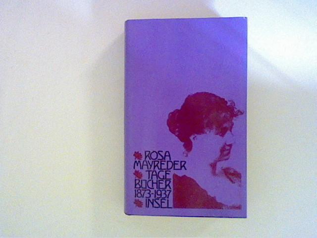 Tagebücher 1873-1937 - Mayreder, Rosa
