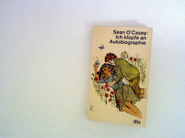 Ich klopfe an : Eine Kindheit in: O'Casey, Sean: