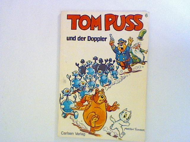 Tom Puss VI. Tom Puss und der: Toonder, Marten: