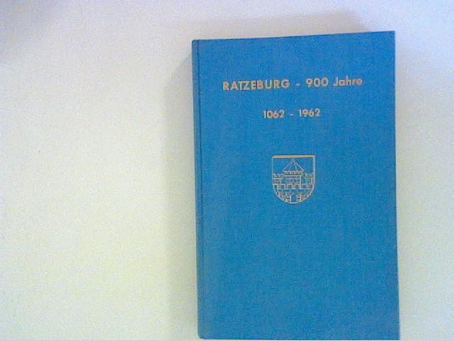 Ratzeburg. 900 Jahre 1062 - 1962: Langenheim, Kurt und