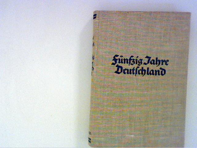 Fünfzig Jahre Deutschland: Hedin, Sven:
